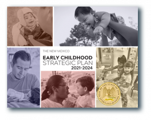 New Mexico Early Childhood Strategic Plan 2021–2024